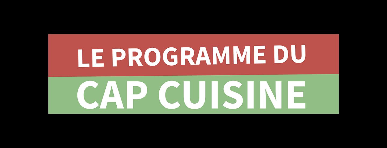 Le programme du CAP Cuisine